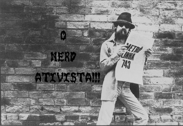 O Nerd Ativista