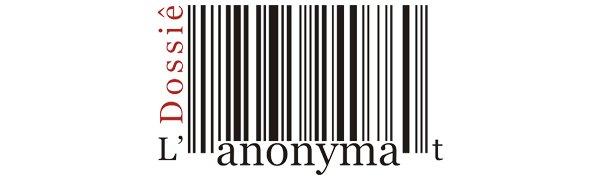Dossiê L'anonymat