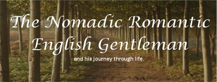The Nomadic Romantic English Gentleman