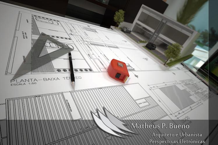 Matheus P. Bueno - Arquitetura e Urbanismo - Perspectivas Eletrônicas