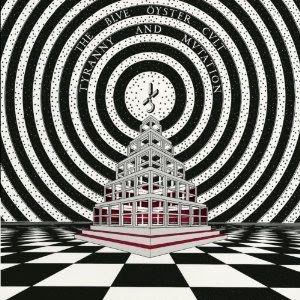 Blue Oyster Cult: Tyranny and Mutation