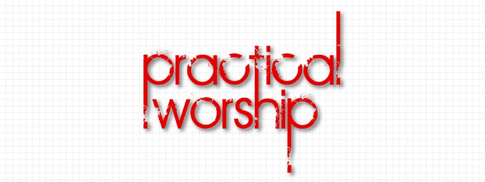 Practical Worship