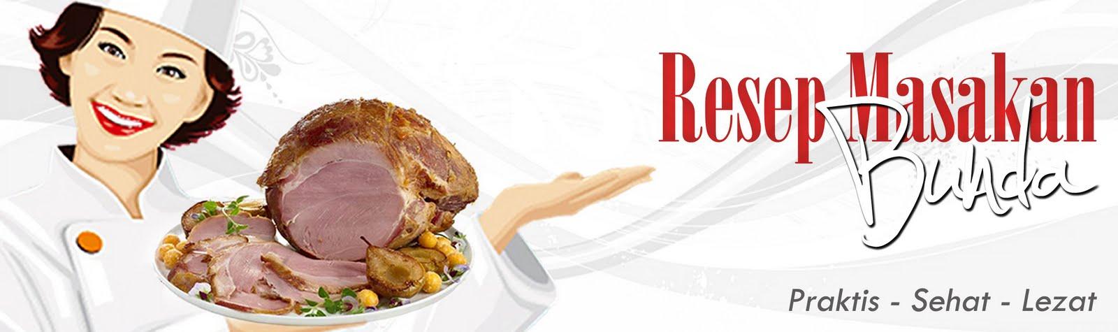 Resep Masakan Bunda