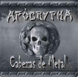 """DESCARGA: APOCRYPHA """" CABEZAS DE METAL """" (REMEZCLADA Y REMASTERIZADA - CORDOBA - ARGENTINA)"""