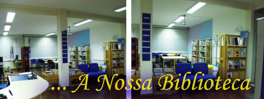 ... A nossa Biblioteca