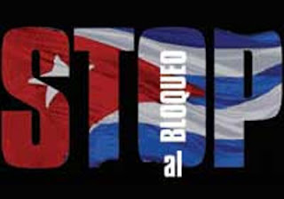 Algunos ejemplos actuales del bloqueo norteamericano a Cuba -  Cuba vs Bloqueo economico, comercial y financiero Stop+Bloqueo