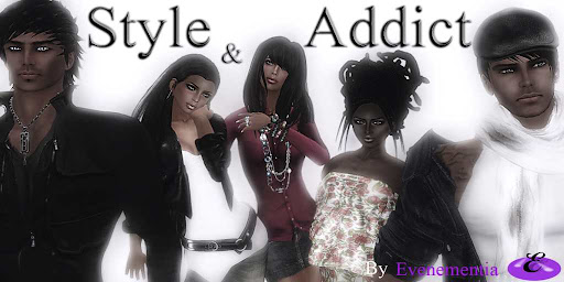 Style and Addict by Evenementia
