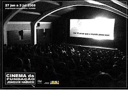 programação comemorativa | 10 anos cinema da fundação | 27 de jun. a 3 jul 2008
