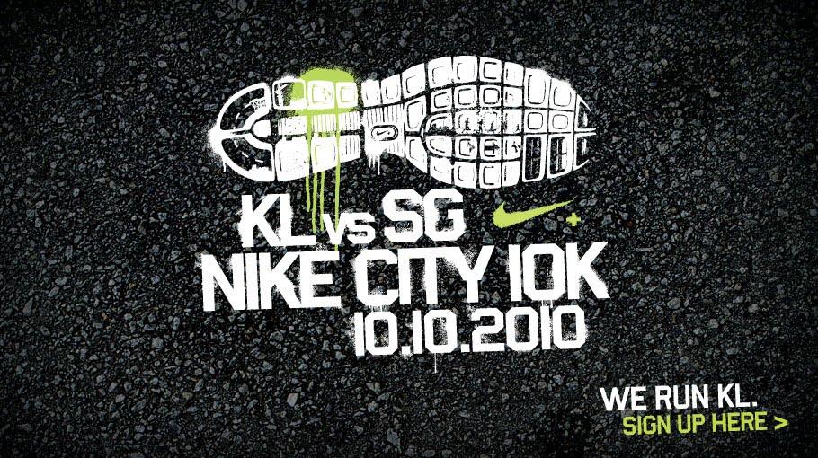 Gowhere Dowhat: 10 Oct 2010 : NIKE CITY 10K KUALA LUMPUR
