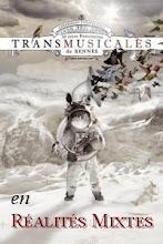 Trans Réalités mixtes 2008 is coming...