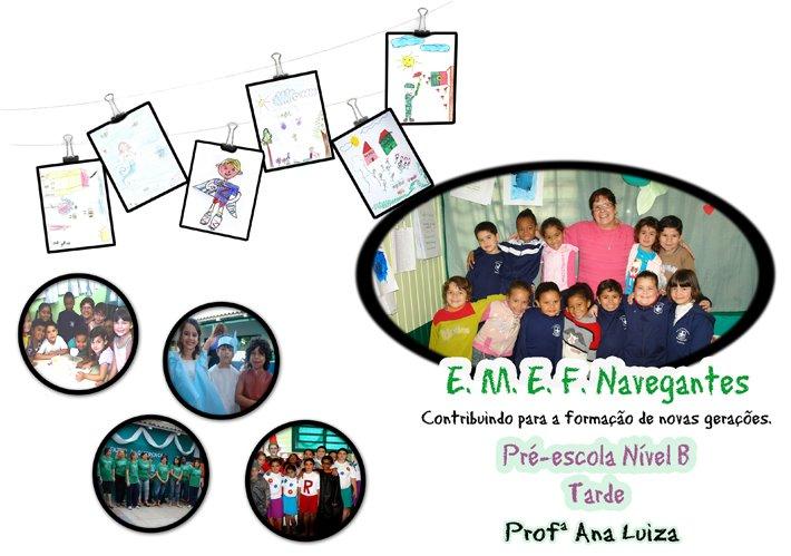 Pré-escola Nível B - Professora Ana Luiza