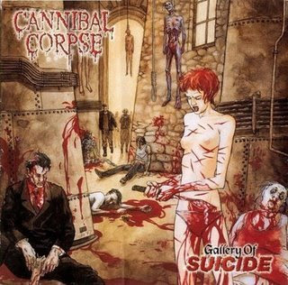 http://1.bp.blogspot.com/_iFuzOSkhDnQ/SacjgGKvkqI/AAAAAAAABYU/wdjNTF35Ysw/s320/Cannibal_Corpse_-_Gallery_Of_Suicide_-_Front.jpg