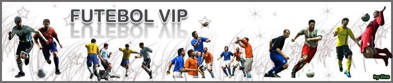 FUTEBOL VIP
