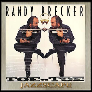Randy Brecker - 1990 - Toe To Toe