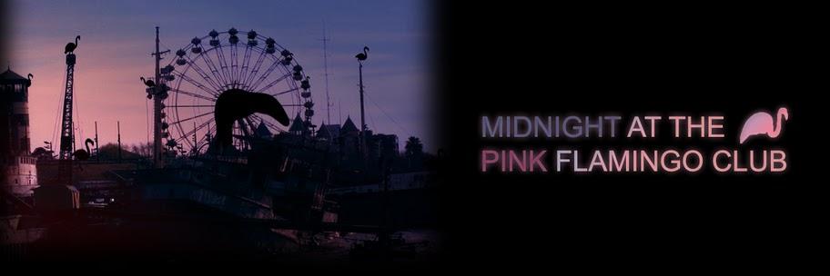 Midnight At Pink Flamingo Club