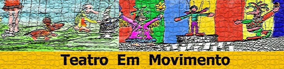 Teatro em movimento