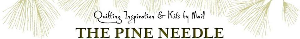 Pine Needle Quilt Shop