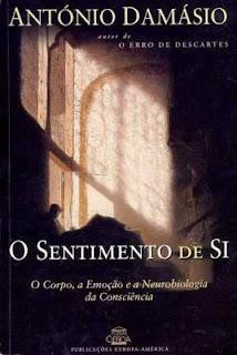 O SENTIMENTO DE SI, António Damásio