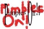 <b>Pimples On!!</b>