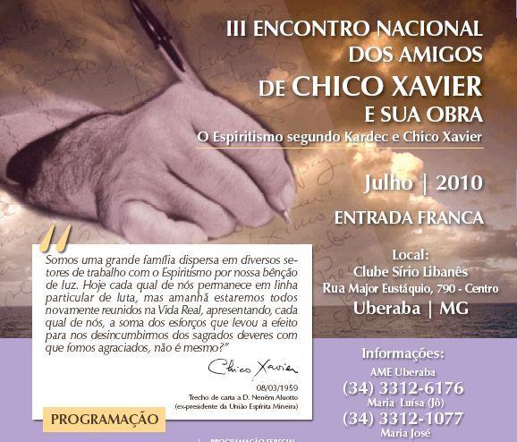 3º encontro Nacional dos Amigos de Chico Xavier e Sua Obra