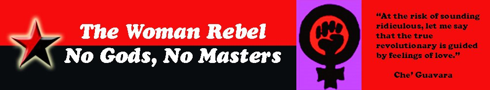 "The Woman Rebel  ""No Gods, No Masters"""