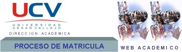 Proceso de Matrícula UCV