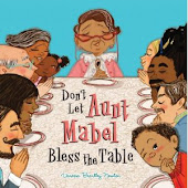 Don&#39;t Let Auntie Mabel Bless the Table