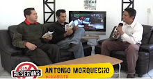 ENTREVISTA AL PERIODISTA ANTONIO MORQUECHO