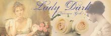 ~#LADY DARK#~