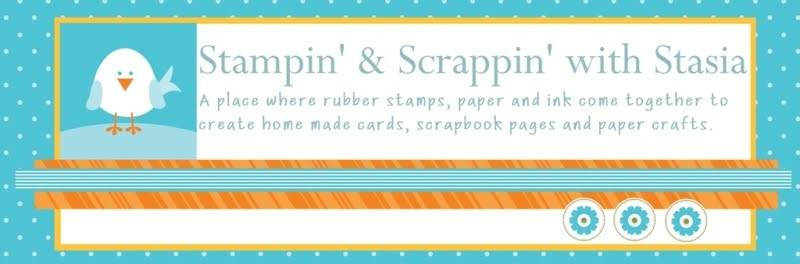 Stampin&#39; &amp; Scrappin&#39; with Stasia