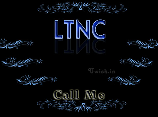 LTNC, Call me e greeting cards and wishes.