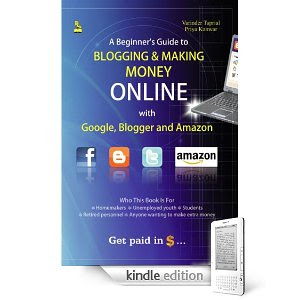 Image of Kindle Edition of the book A Beginner's guide to Blogging & Making Money Online