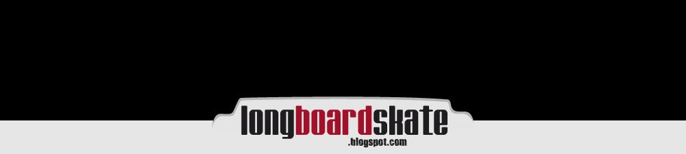 longboardskate.blogspot.com