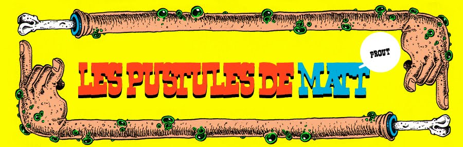 Les pustules de matt
