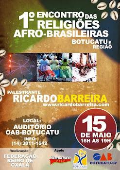 1° ENCONTRO DAS RELIGIÕES AFRO-BRASILEIRAS BOTUCATU E REGIÃO