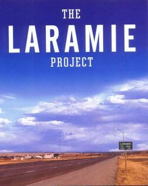 the laramie project monologues Male monologues you must select two (2) dennis shepard: my son matthew did not look like a winner he was rather uncoordinated and wore braces from the age of thirteen until the day he died.