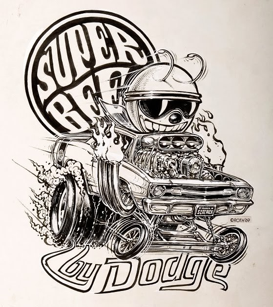 Just A Car Guy Why Did Ed Roth Draw A Superbee With A Dart Grill Rat Fink Coloring Pages