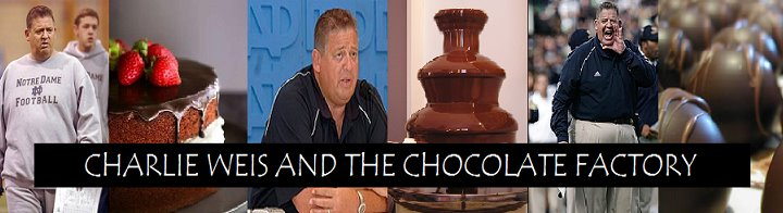 Charlie Weis And The Chocolate Factory