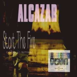 [Alcazar+-+Start+The+Fire+(Calboy]