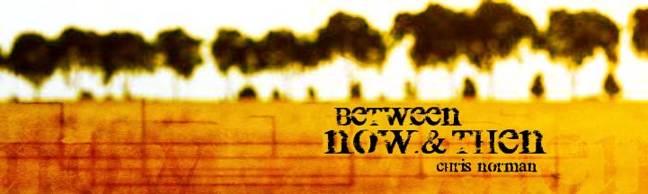 < between now and then >