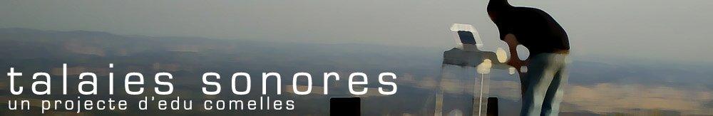 TALAiES SONORES. un projecte d'edu comelles