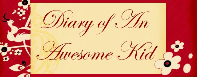 Diary of an Awesome Kid