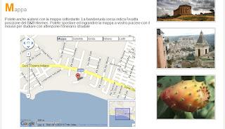 Ogni sito chiavi in mano comprende una mappa interattiva per localizzare il bed & breakfast