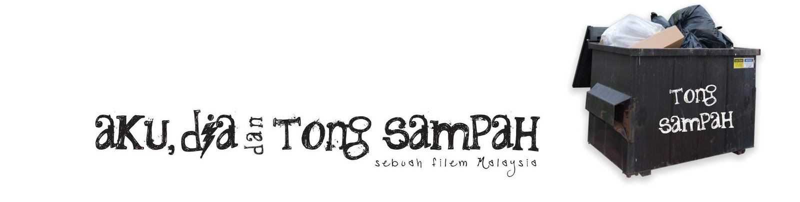 aku,dia & tong sampah the movie