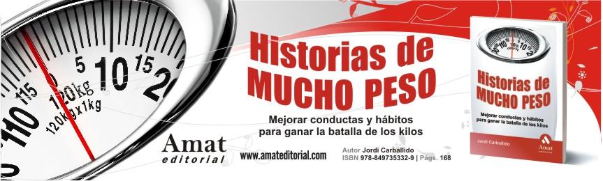 HISTORIAS DE MUCHO PESO