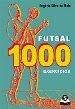 Futsal, 1000 Exercícios (1998)