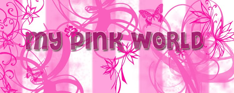 My pink world