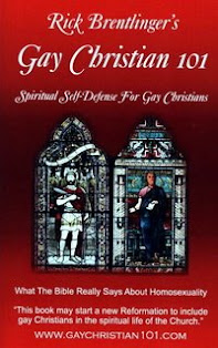 Gay Christian 101 - Spiritual Self-Defense For Gay and Lesbian Christians