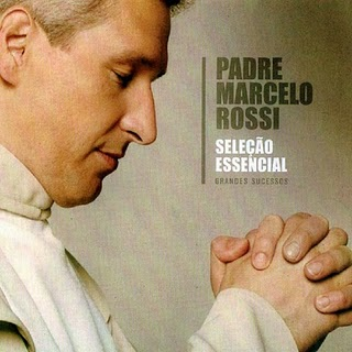 Padre Marcelo Rossi - Sele��o Essencial Grandes Sucessos