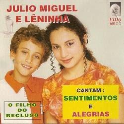 Julio Miguel e Lêninha cantam : Sentimentos e Alegrias